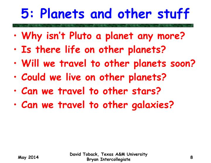 5: Planets and other stuff
