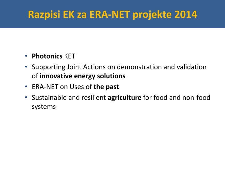 Razpisi EK za ERA-NET projekte 2014