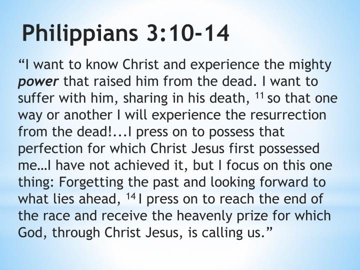 """""""I want to know Christ and experience the mighty"""