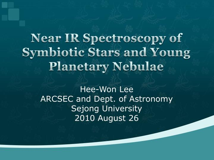 near ir spectroscopy of symbiotic stars and young planetary nebulae