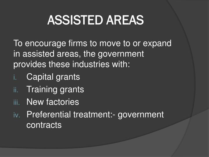 ASSISTED AREAS