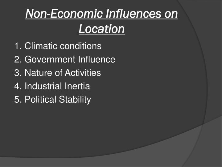Non-Economic Influences on Location