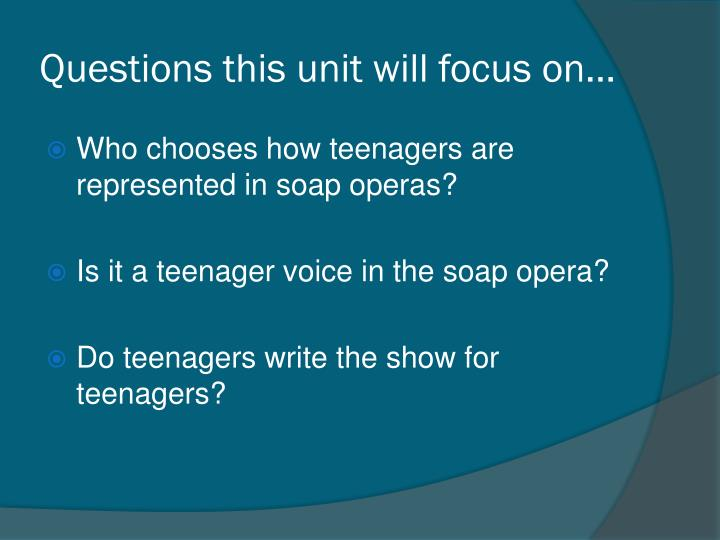 Questions this unit will focus on…
