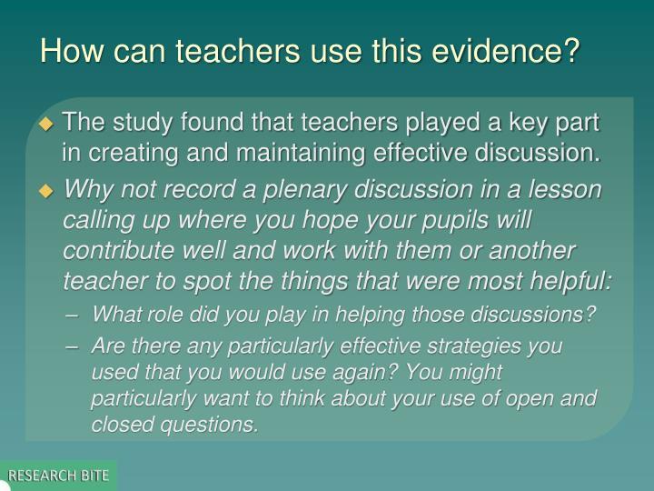 How can teachers use this evidence?