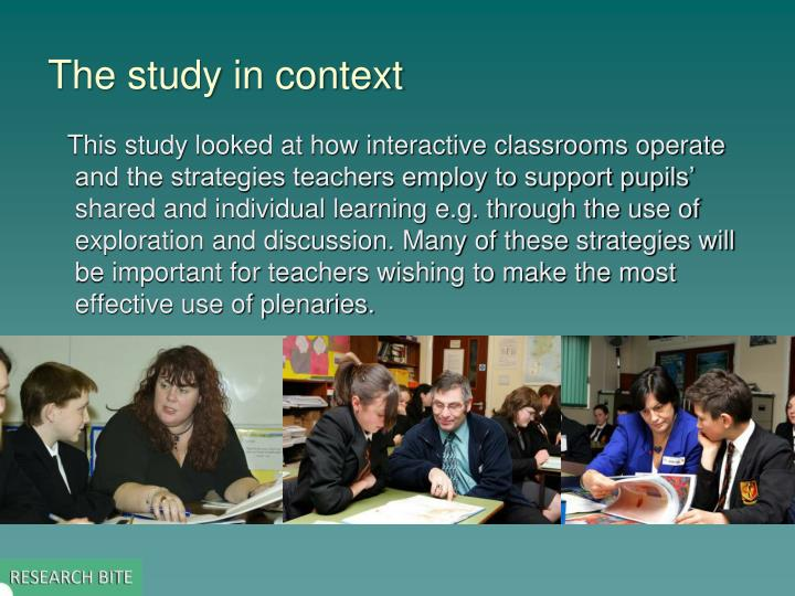 The study in context