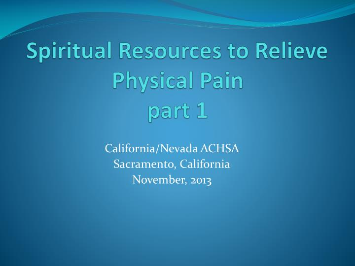 spiritual resources to relieve physical pain part 1 n.
