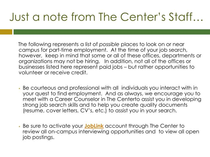Just a note from the center s staff