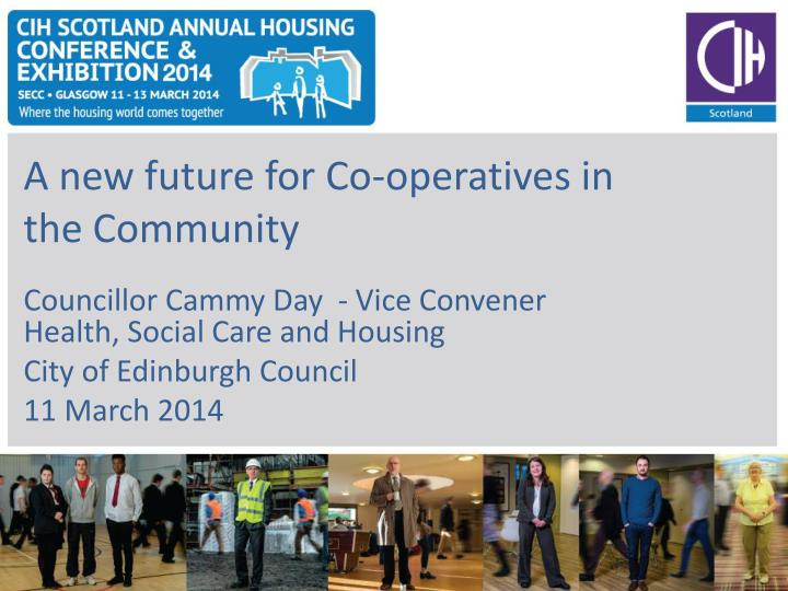A new future for co operatives in the community