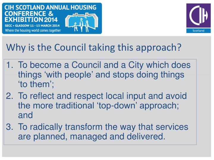 Why is the Council taking this approach?