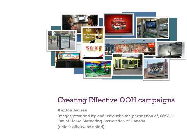 Creating effective ooh campaigns