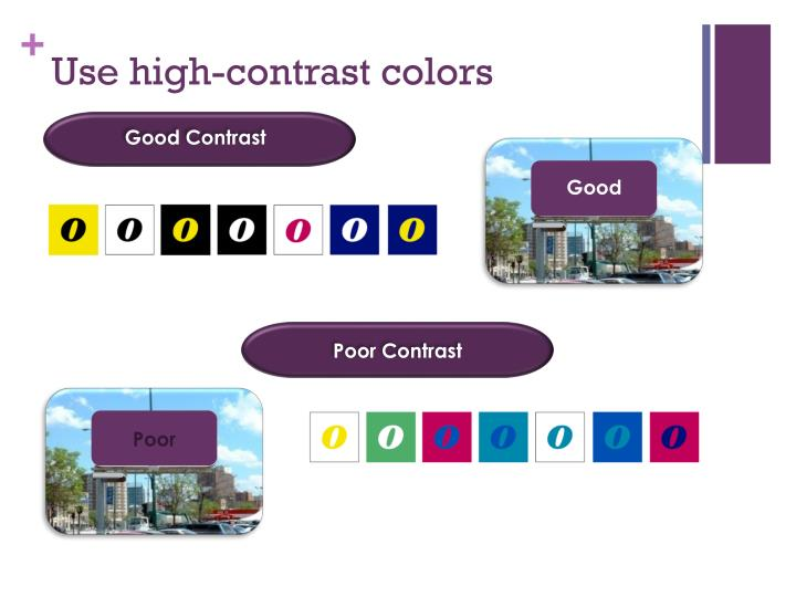 Use high-contrast colors