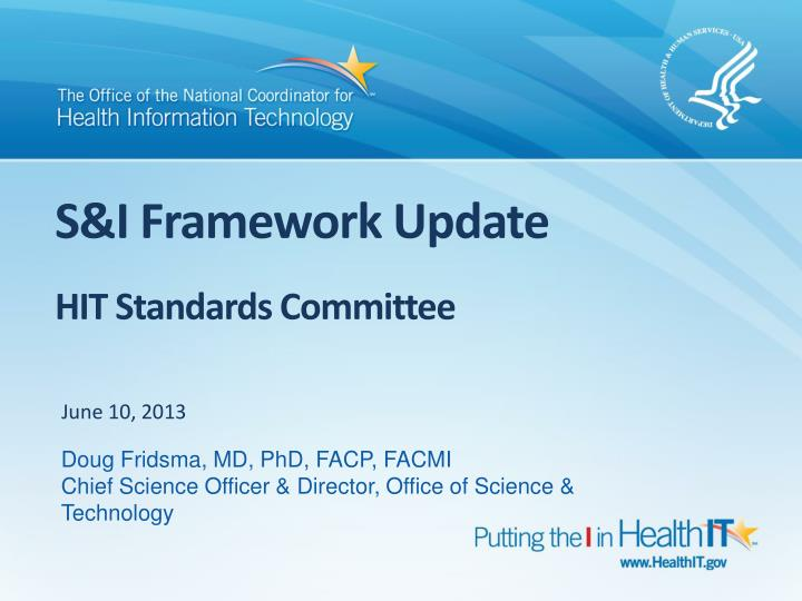 S i framework update hit standards committee