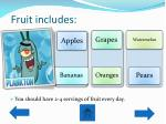 fruit includes