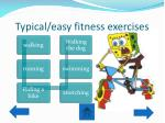 typical easy fitness exercises