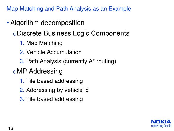 Map Matching and Path Analysis as an Example