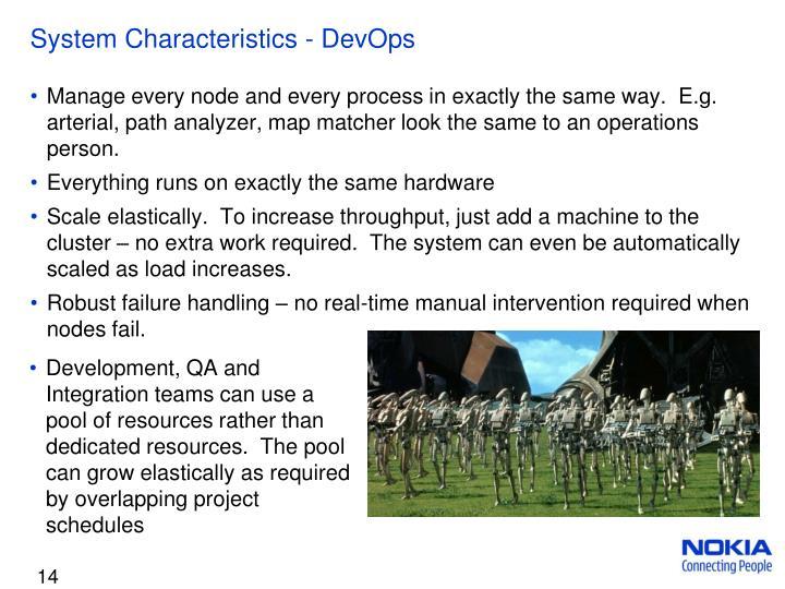 System Characteristics -