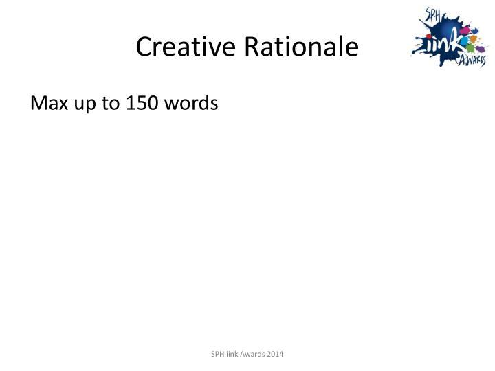 Creative rationale