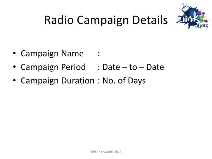 Radio Campaign Details