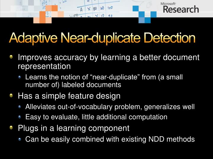 Adaptive Near-duplicate Detection