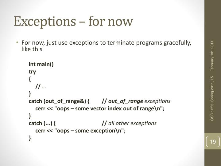 Exceptions – for now