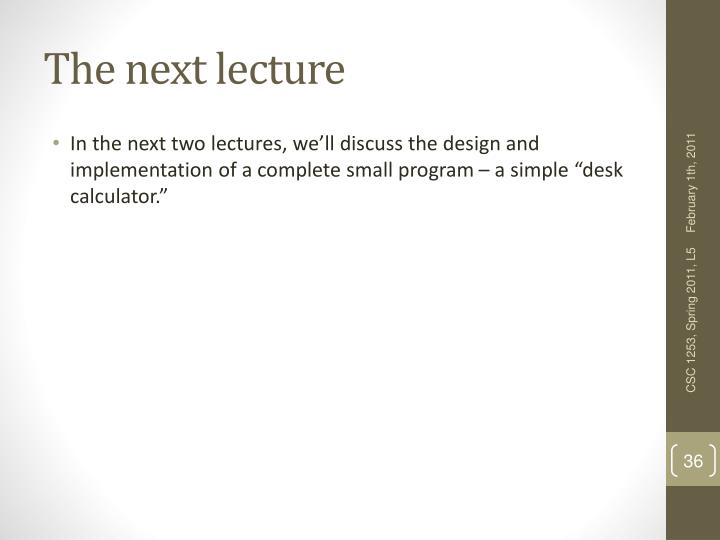 The next lecture