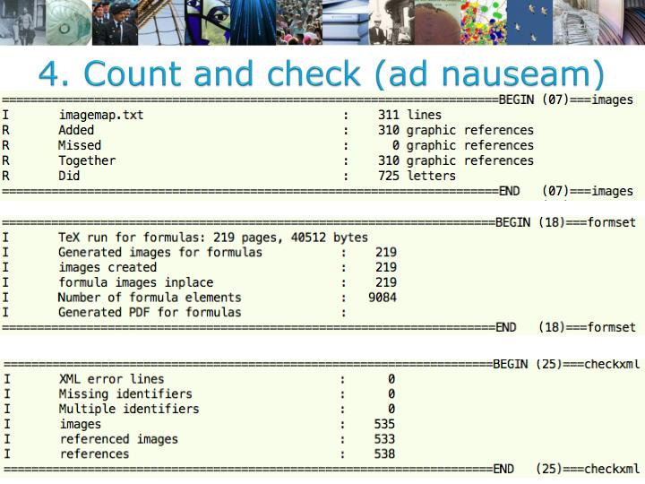 4. Count and check (ad nauseam)
