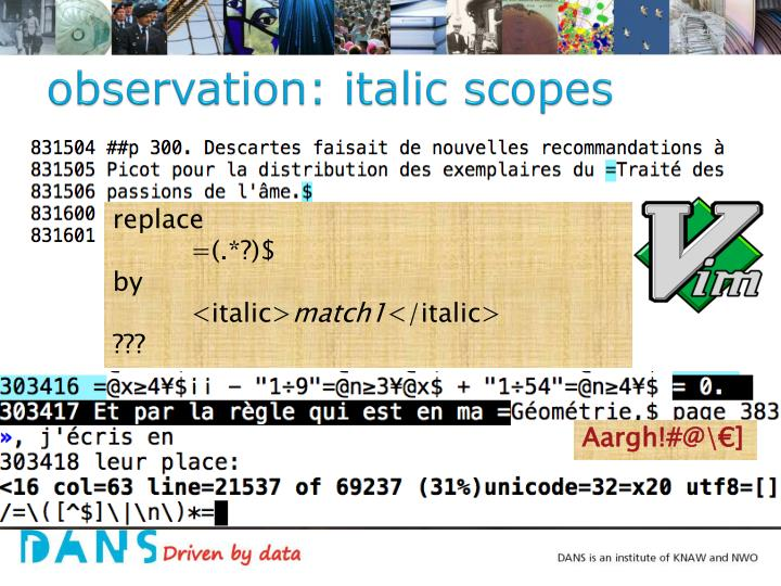 observation: italic scopes