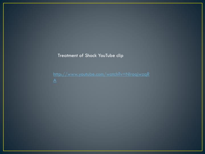 Treatment of Shock YouTube clip