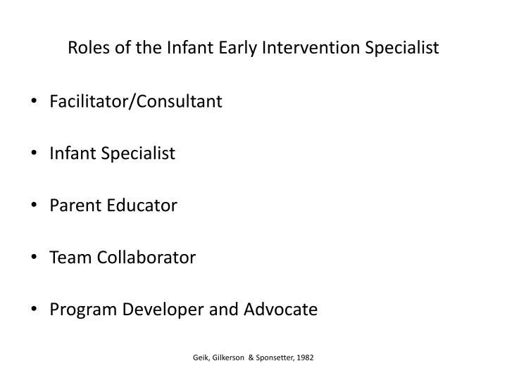 Roles of the Infant Early Intervention Specialist