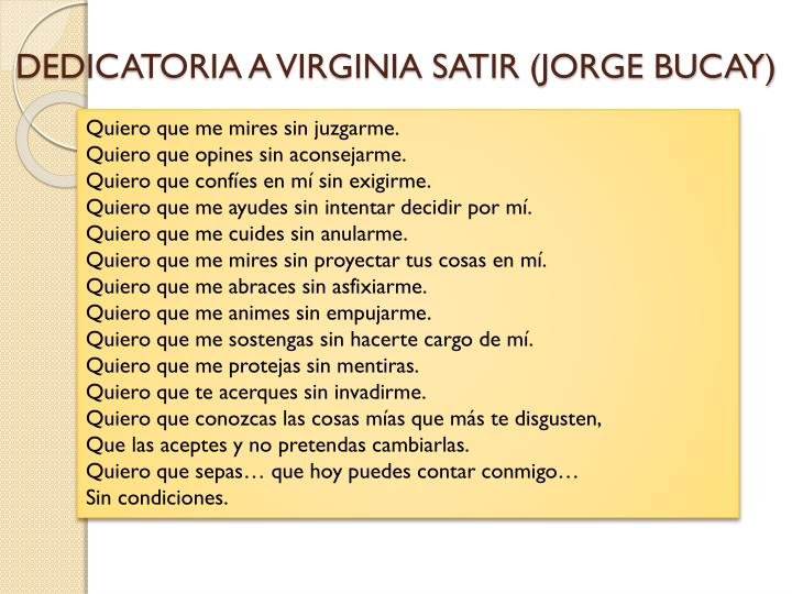 DEDICATORIA A VIRGINIA SATIR (JORGE BUCAY)