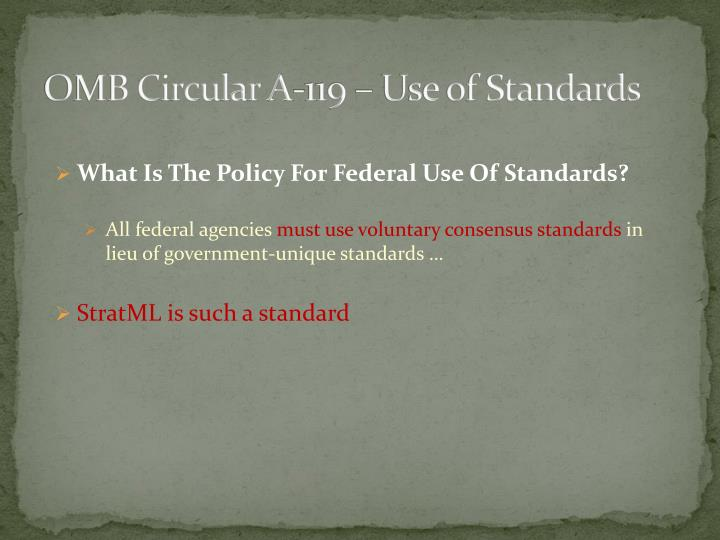 OMB Circular A-119 – Use of Standards
