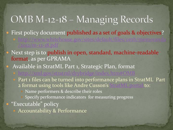 OMB M-12-18 – Managing Records