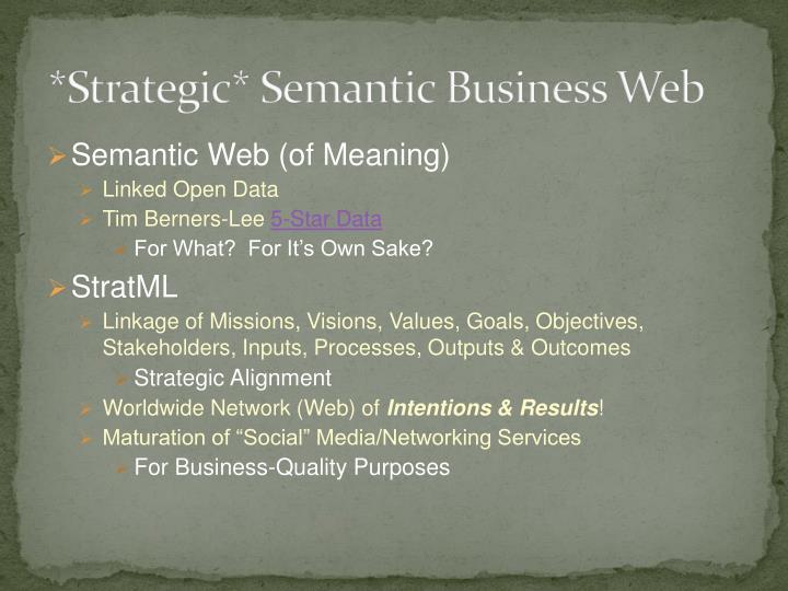 *Strategic* Semantic Business Web