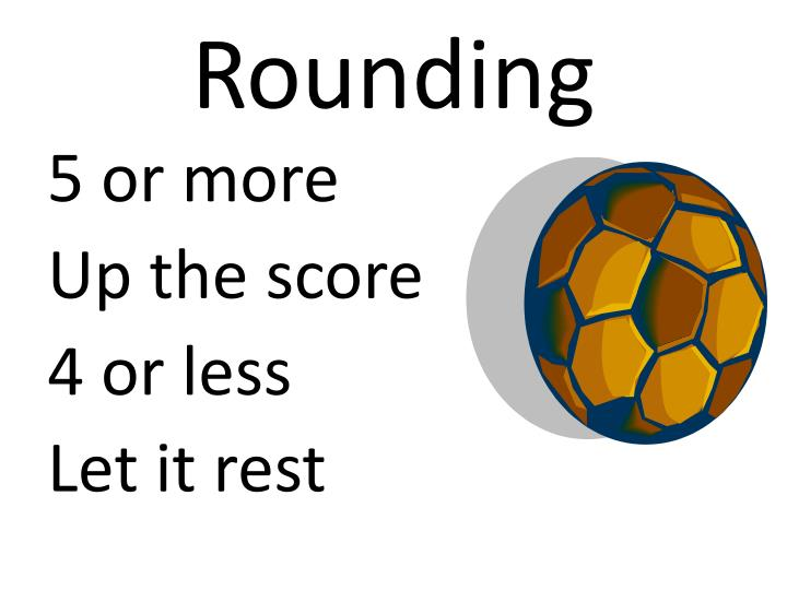 Rounding