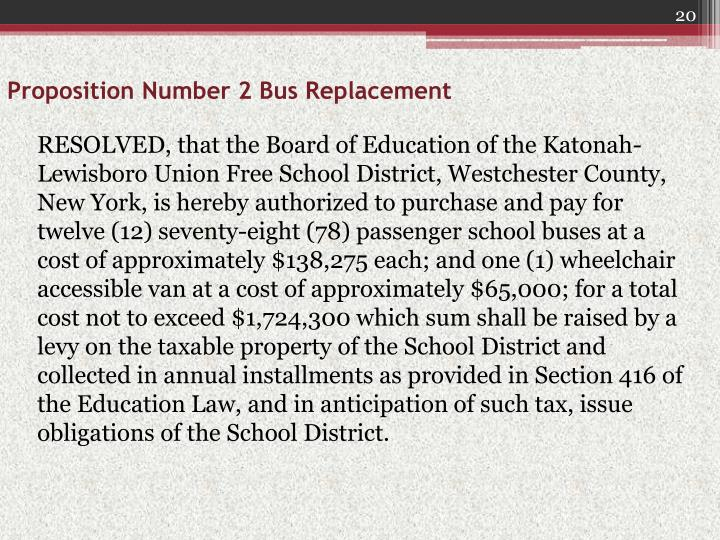 Proposition Number 2 Bus Replacement