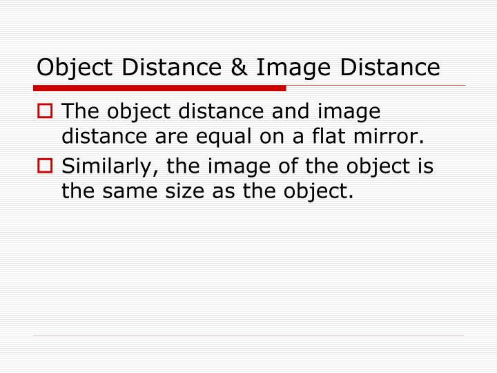 Object Distance & Image Distance