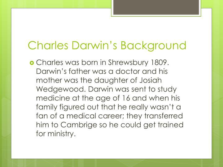 Charles darwin s background