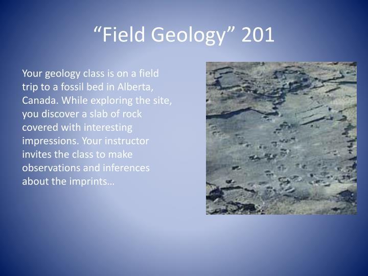 """""""Field Geology"""" 201"""