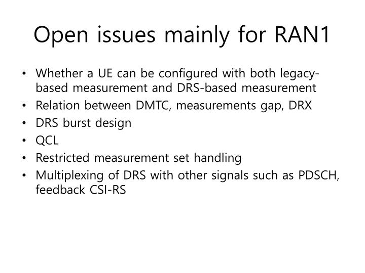 Open issues mainly for ran1