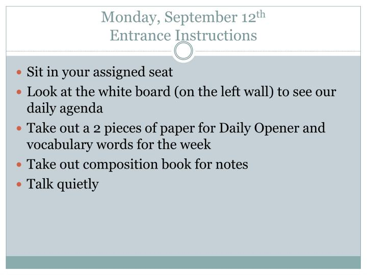 Monday september 12 th entrance instructions