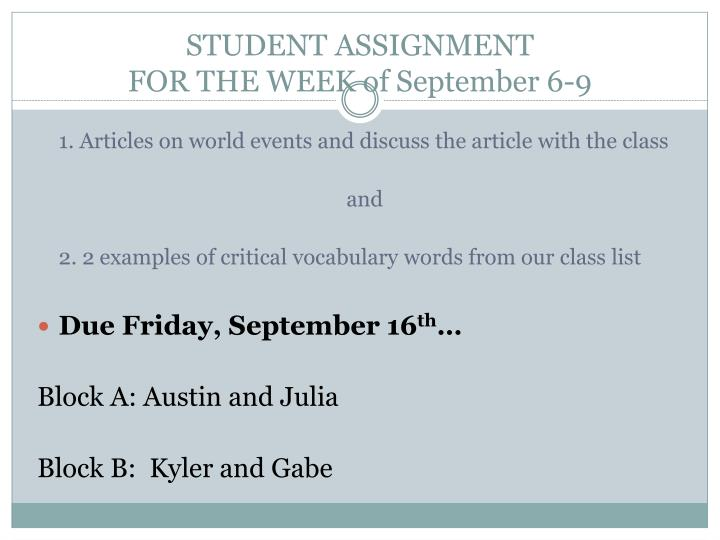 Student assignment for the week of september 6 9