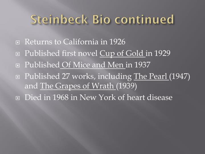 Steinbeck bio continued