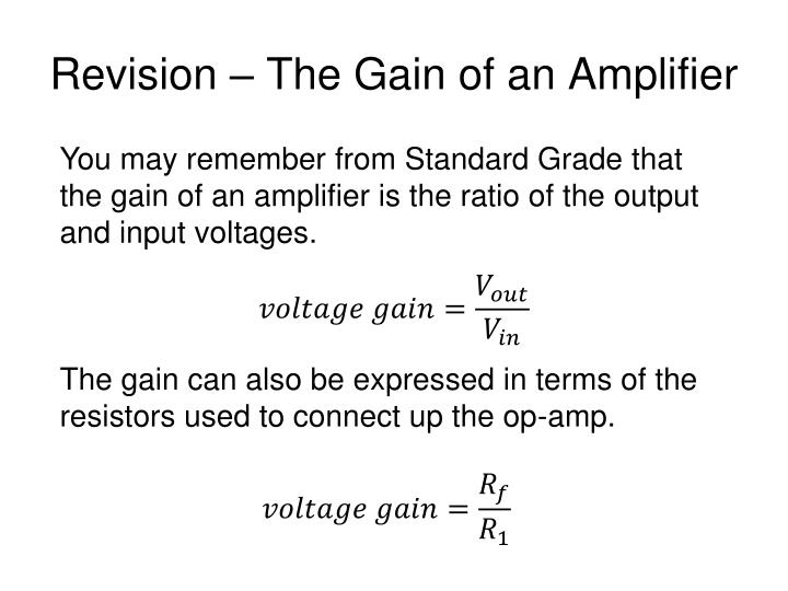 Revision – The Gain of an Amplifier