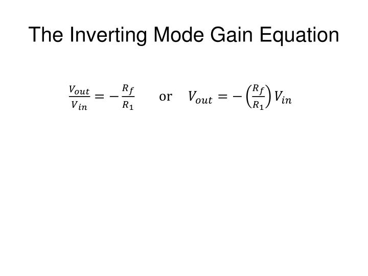 The Inverting Mode Gain Equation