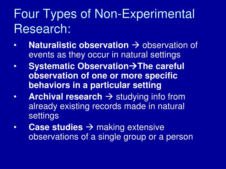 Four types of non experimental research