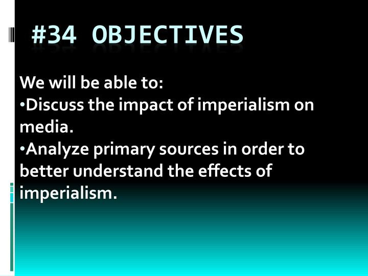 34 objectives