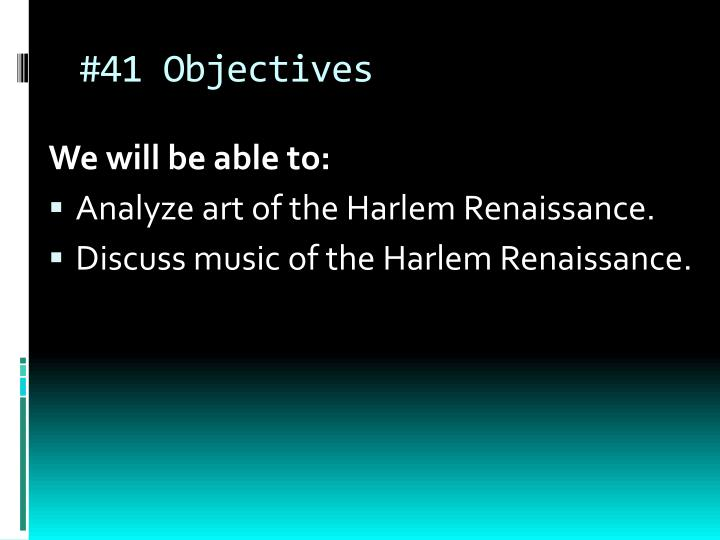 #41 Objectives