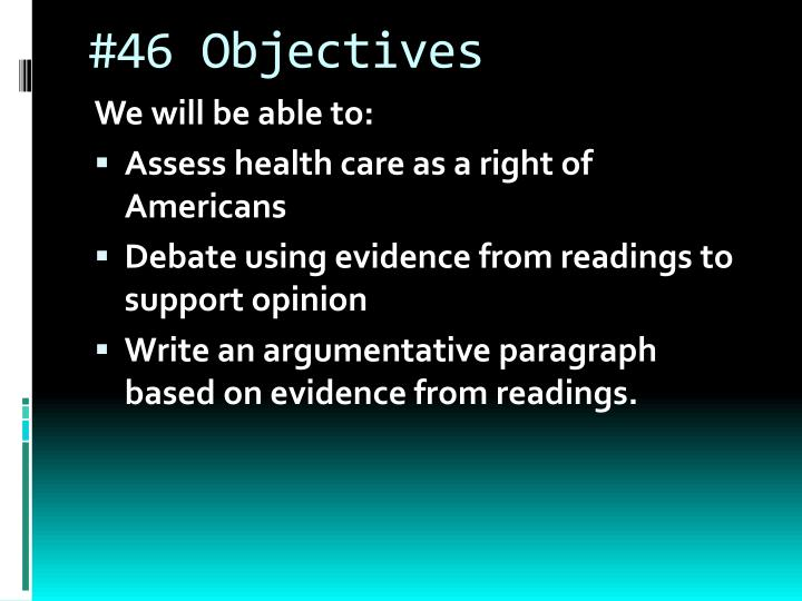 #46 Objectives