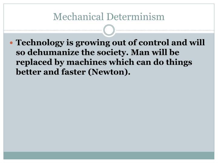 Mechanical Determinism