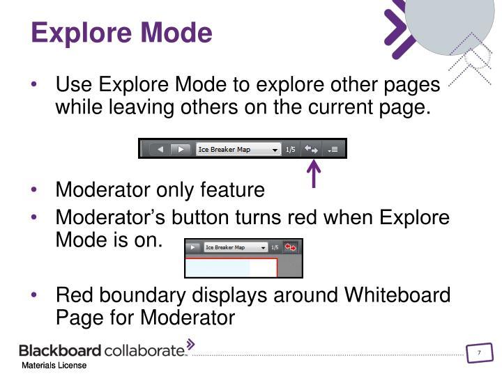 Explore Mode